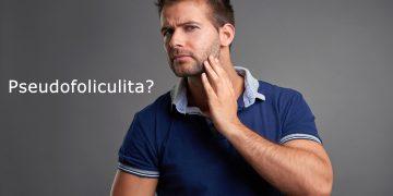 Pseudofoliculita  – Medic Dermatolog Diana Anghel